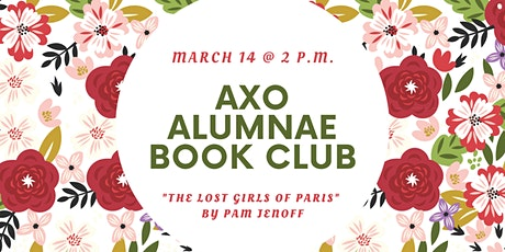 AXO Alumnae Book Club - The Lost Girls of Paris tickets