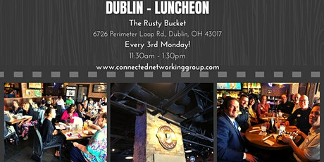 CONNECTED - Dublin Networking Luncheon @ The Rusty Bucket tickets