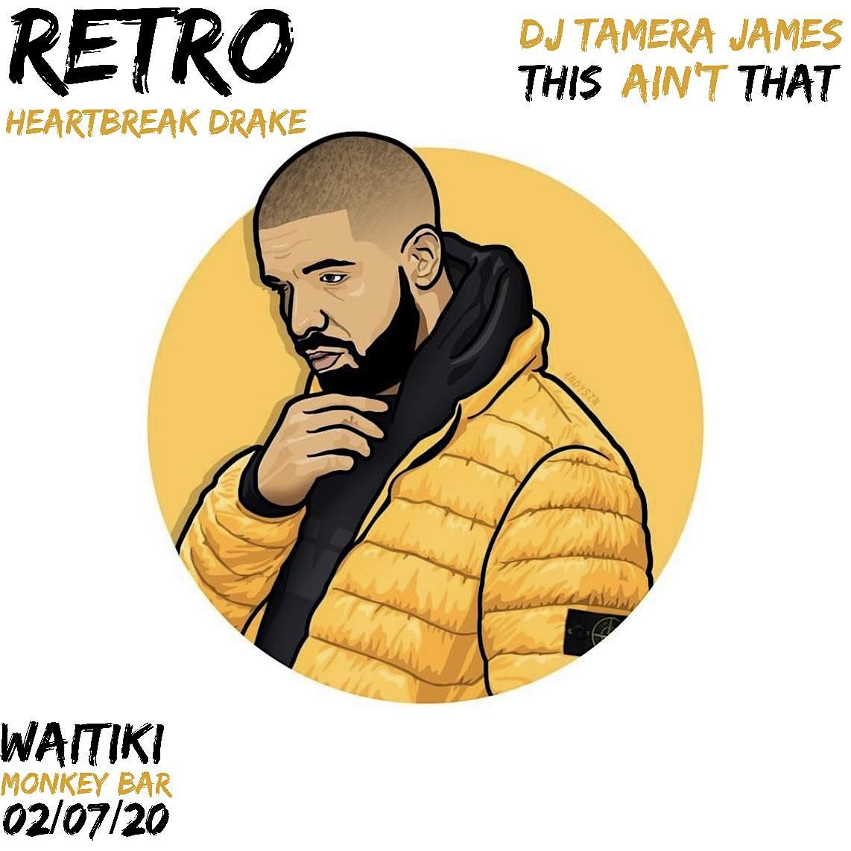 Retro: Heartbreak Drake