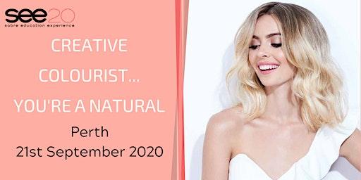Creative Colourist... You're a Natural - PERTH