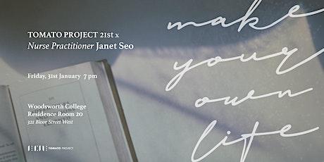 토마토 프로젝트 21번째 x Nurse Practitioner  Janet Seo tickets