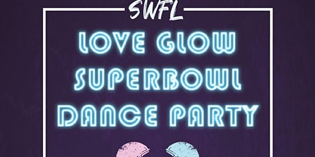 SUPER BOWL GLOW DANCE PARTY  tickets