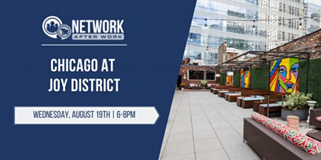 Network After Work Chicago at Joy District tickets