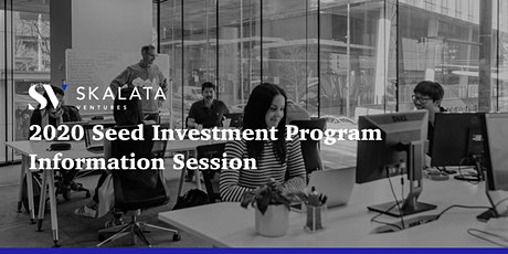 2020 Skalata Ventures Seed Investment Program Information Session [SYDNEY] tickets