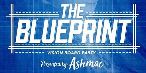 The Blueprint: Vision Board Party
