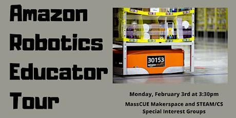 Educator Tour of Amazon Robotics: STEM/STEAM Teachers and Leaders tickets