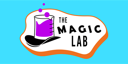 The Magic Lab: An Open Mic Magic Show