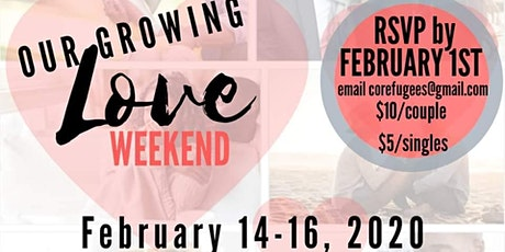 Our Growing Love Weekend tickets