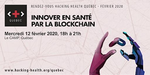 RDV Hacking Health Québec - février 2020