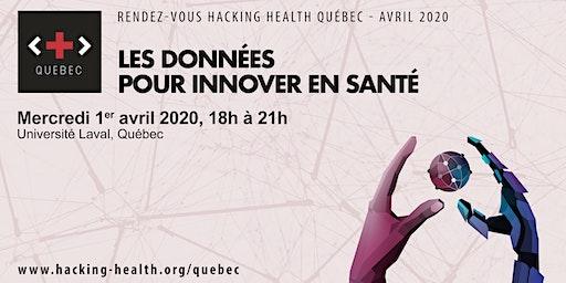 RDV Hacking Health Québec - Avril 2020