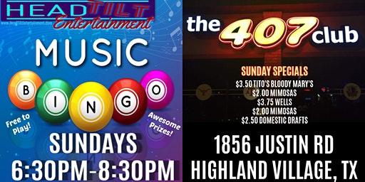 Music Bingo at The 407 Club - Highland Village, TX