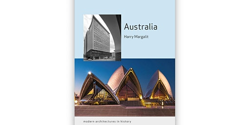 'Australia: Modern Architectures in History' Book Launch