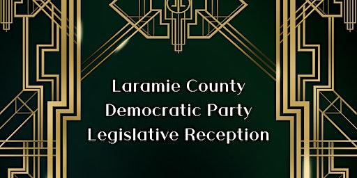 Laramie County Democratic Party Legislative Reception