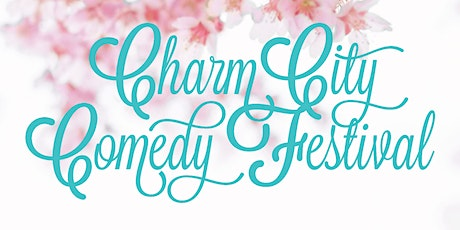 7:00 PM Sat May 2nd - 2020 Charm City Comedy Festival tickets
