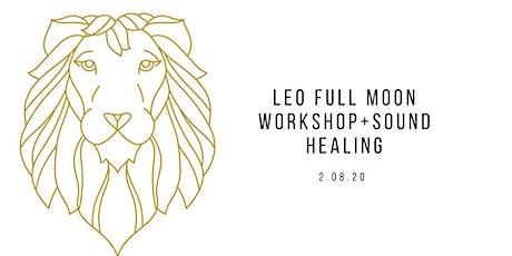 Full Moon in Leo Workshop & Sound Healing tickets