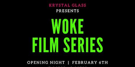 Woke Film Series tickets