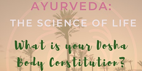 Ayurveda: Discover Your Dosha! tickets