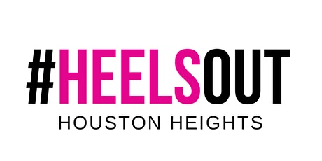 #HEELSOUT Ladies' Night Heights-Houston tickets
