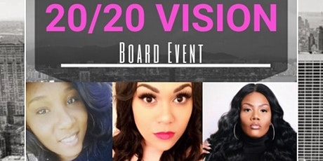 GOD'S 20/20 VISION BOARD EVENT tickets