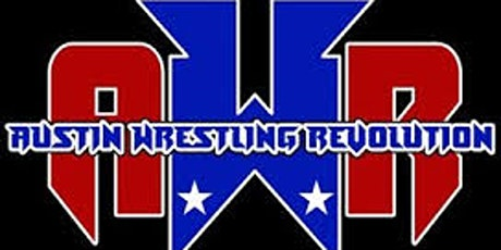 Spring Back Breakers Austin Wrestling Revolution tickets