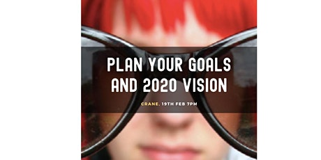 PLAN YOUR GOALS AND 2020 VISION tickets