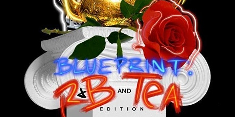 BluePrint: R&B and Tea tickets