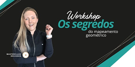 Workshop Os segredos do Mapeamento Geométrico - 2º Lote ingressos