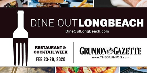 Dine Out Long Beach, Restaurant & Cocktail Week