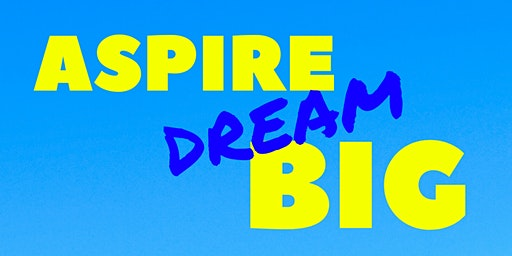 Aspire: Dream Big Day Camp