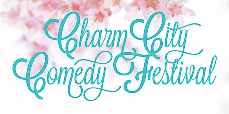 10:00 PM Sat May 2nd - 2020 Charm City Comedy Festival tickets
