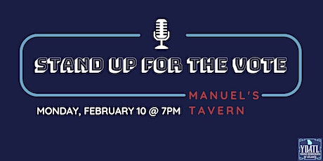 Stand Up For The Vote Comedy Show and Voter Registration Drive tickets