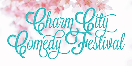 11:30 PM Sat May 2nd - 2020 Charm City Comedy Festival tickets
