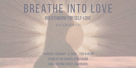 Breathe into Love // Breathwork for Self-Love tickets