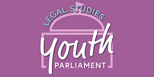 Legal Studies Youth Parliament 2020
