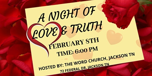 A Night Of Love & Truth