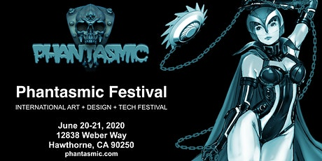 Phantasmic Festival-   A Dark Fantasy, Sci Fi & Horror  Art Show tickets