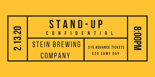 Stand-Up Confidential  at Stein Brewing Company