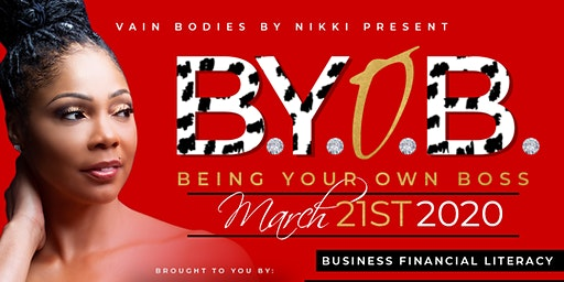 BYOB Business Basics Conference (Being Your Own Boss)