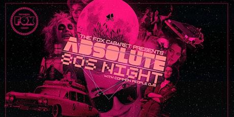 Long Weekend Absolute 80s Night tickets