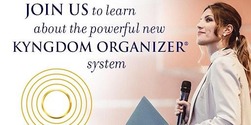 Boise/ Meridian ID-  Kyngdom Organizer Introduction