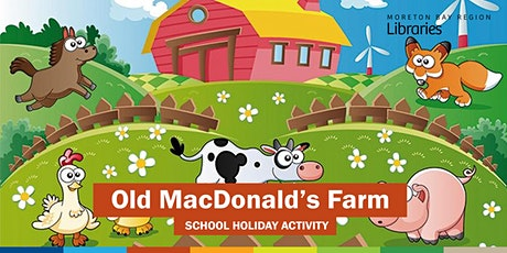 Old MacDonald's Farm (2-5 years) - Arana Hills Library tickets