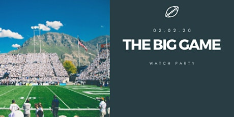 The Big Game  Watch Party (Game Night) tickets