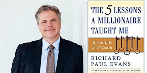 St George Utah-  5 Lessons a Millionaire Taught Me - Richard Paul Evans