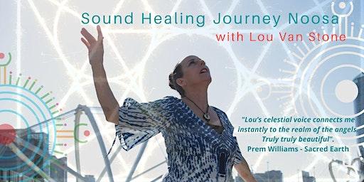 Lou Van Stone Sound Healing Journey - Noosa