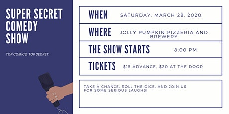 Super Secret Comedy Show at Jolly Pumpkin Pizzeria and Brewery tickets