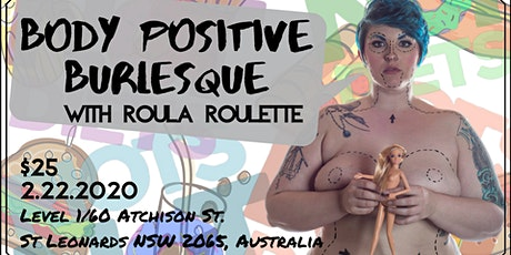 Body Positive Burlesque! with Roula Roulette tickets
