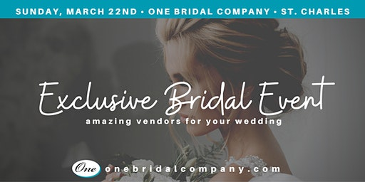 Exclusive Bridal Event at One Bridal Company - Sunday, March 22nd (3 times)