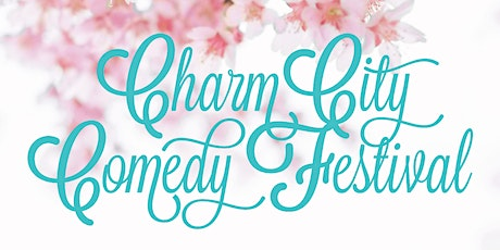 4:00 PM Sun May 3rd - 2020 Charm City Comedy Festival tickets