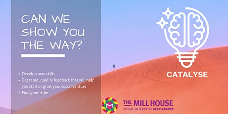 Mill House Catalyse 2020 tickets