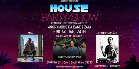 Anonymous Da Band - House Party/Show (Feat. Zaya) tickets